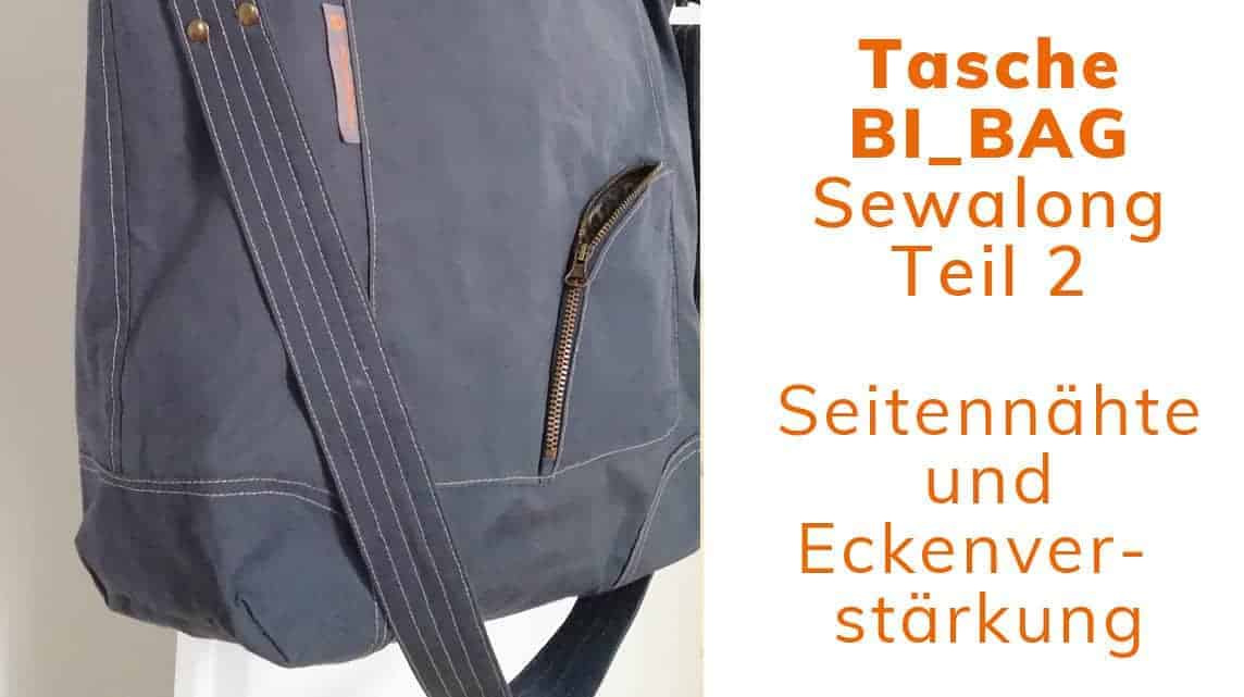 Sewalong Bi_bag Teil 2