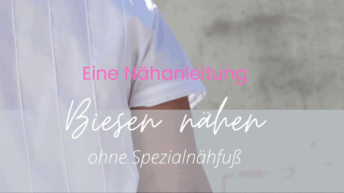 biesen naehen – naehanleitung-blog